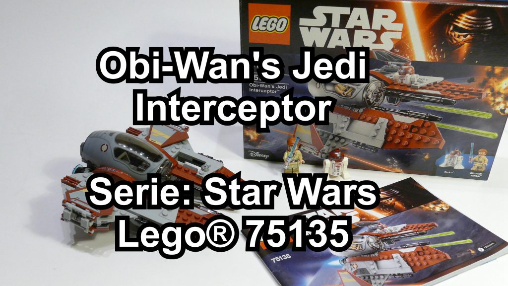 lego star wars obi wan s jedi interceptor set 75135 klemmbausteinlyrik lego aus. Black Bedroom Furniture Sets. Home Design Ideas